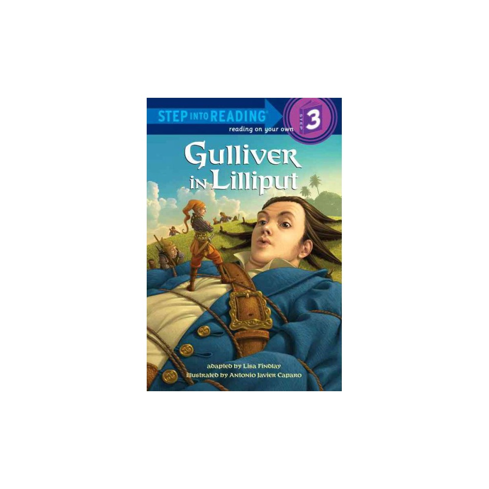 Gulliver in Lilliput ( Step into Reading Step 3) (Paperback)