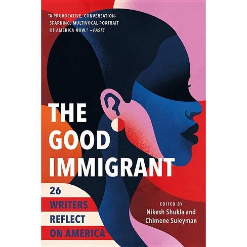 The Good Immigrant - (Paperback) - image 1 of 1