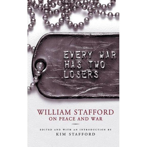 Every War Has Two Losers - by  William Stafford (Paperback) - image 1 of 1