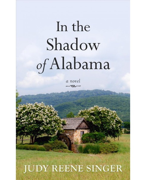 In the Shadow of Alabama -  Large Print by Judy Reene Singer (Paperback) - image 1 of 1