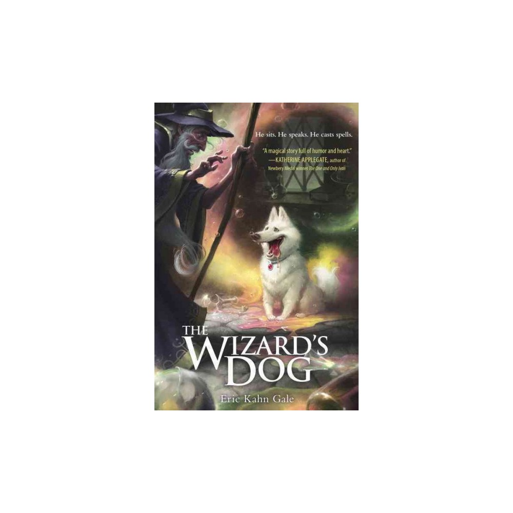 Wizard's Dog (Hardcover) (Eric Kahn Gale)