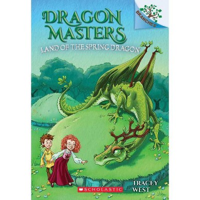 Land of the Spring Dragon: A Branches Book (Dragon Masters #14), 14 - by  Tracey West (Paperback)