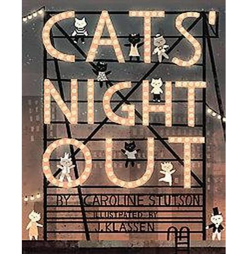 Cats' Night Out (School And Library) (Caroline Stutson) - image 1 of 1