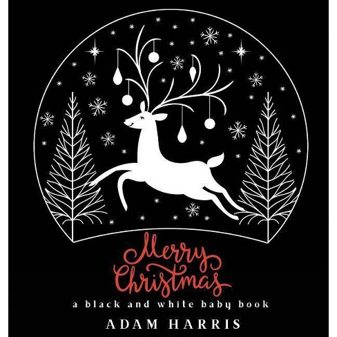 Merry Christmas - (High Contrast Baby Books) by  Adam Harris (Hardcover) - image 1 of 1