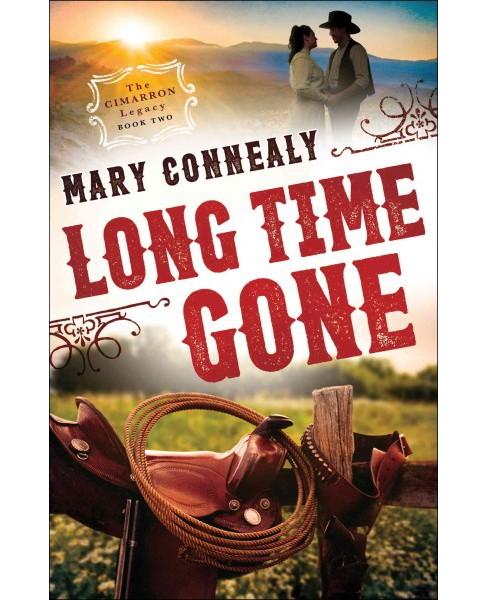 Long Time Gone (Paperback) (Mary Connealy) - image 1 of 1