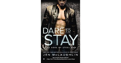 Dare to Stay (Paperback) (Jen Mclaughlin) - image 1 of 1