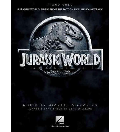 Jurassic World : Music from the Motion Picture Soundtrack: Piano Solo (Paperback) - image 1 of 1