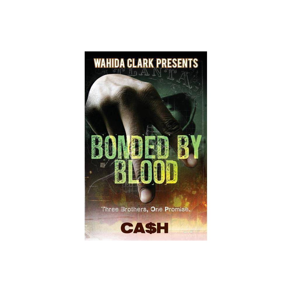 Bonded By Blood By Cash Paperback