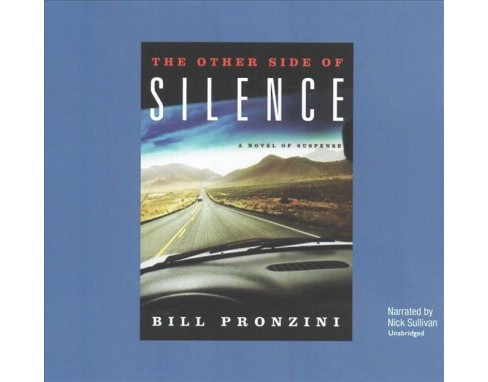 Other Side of Silence (Unabridged) (CD/Spoken Word) (Bill Pronzini) - image 1 of 1