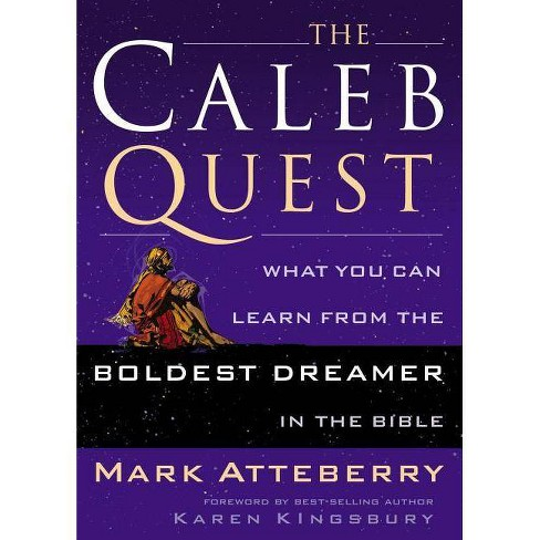 The Caleb Quest - by  Mark Atteberry (Paperback) - image 1 of 1