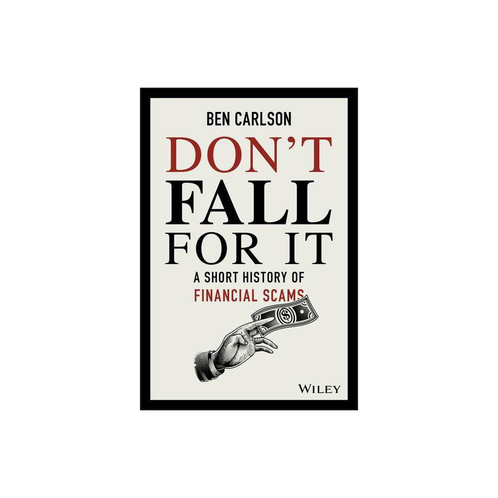 Don T Fall For It By Ben Carlson Hardcover