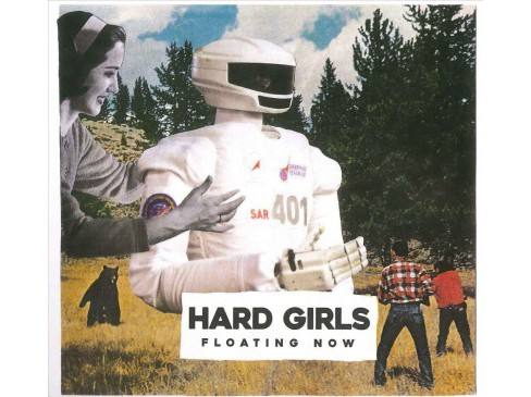 Hard Girls - Floating Now (CD) - image 1 of 1