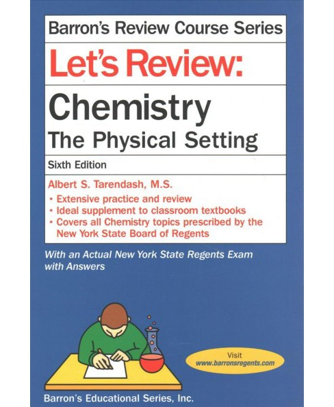 Let's Review Chemistry : The Physical Setting (Paperback) (Albert S. Tarendash) - image 1 of 1