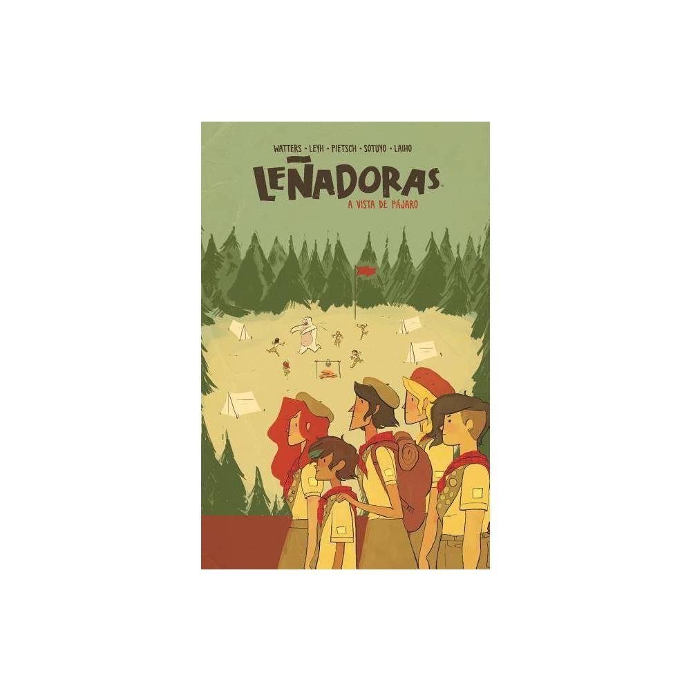 Lenadoras A Vista De Pajaro By Noelle Stevenson Paperback