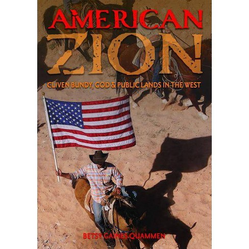 American Zion - by  Betsy Gaines Quammen (Paperback) - image 1 of 1