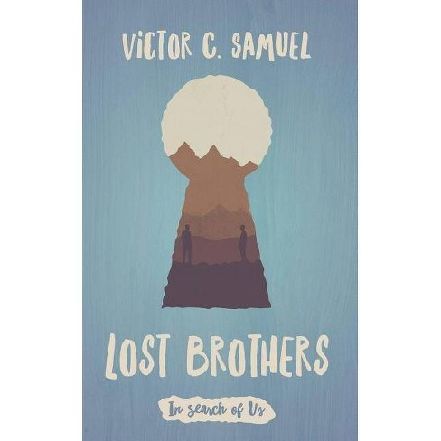 Lost Brothers - by  Victor C Samuel (Paperback) - image 1 of 1