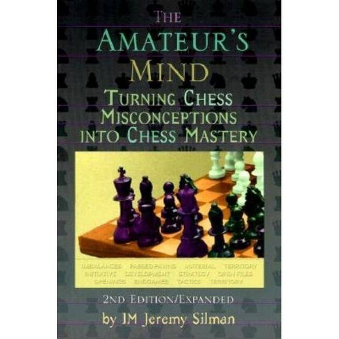 The Amateur's Mind - 2 Edition by  Jeremy Silman (Paperback) - image 1 of 1