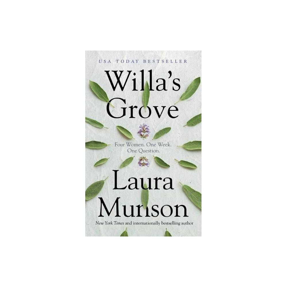 Willa S Grove By Laura Munson Hardcover
