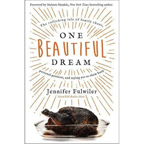 One Beautiful Dream - by  Jennifer Fulwiler (Hardcover) - image 1 of 1