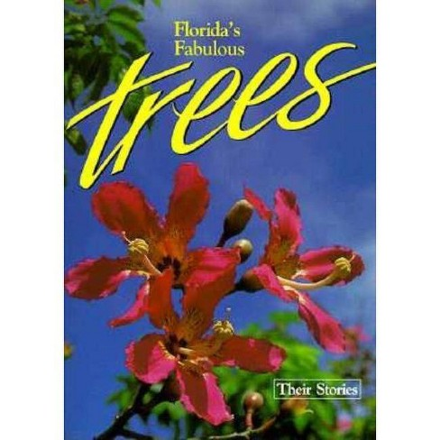 Florida's Fabulous Trees - 2 Edition by  Winston Williams (Paperback) - image 1 of 1