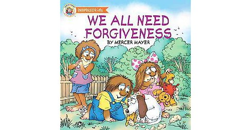 We All Need Forgiveness (Hardcover) (Mercer Mayer) - image 1 of 1