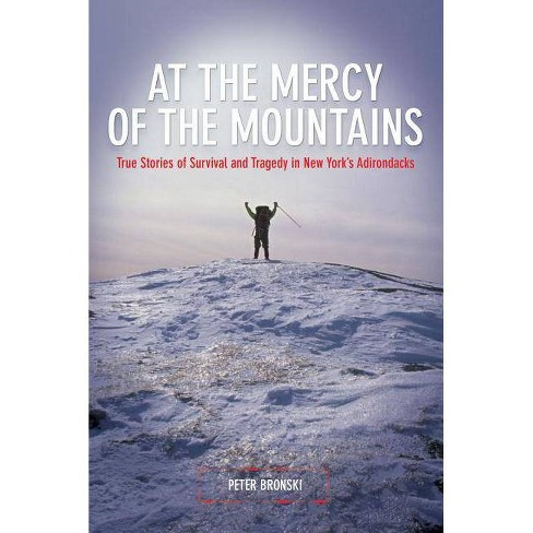 At the Mercy of the Mountains - by  Peter Bronski (Paperback) - image 1 of 1