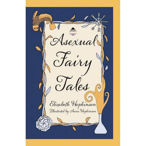 Asexual Fairy Tales - by  Elizabeth Hopkinson (Paperback) - image 1 of 1
