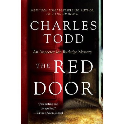 The Red Door - (Inspector Ian Rutledge Mysteries) by  Charles Todd (Paperback)