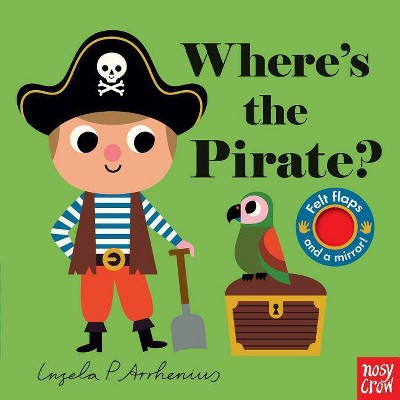 Where's the Pirate? - by Nosy Crow (Board Book)