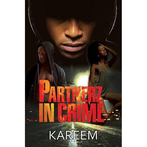 Partnerz in Crime - by  Kareem (Paperback) - image 1 of 1