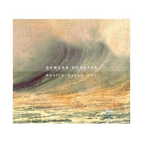 Dancas Ocultas - Dentro Desse Mar (CD) - image 1 of 1