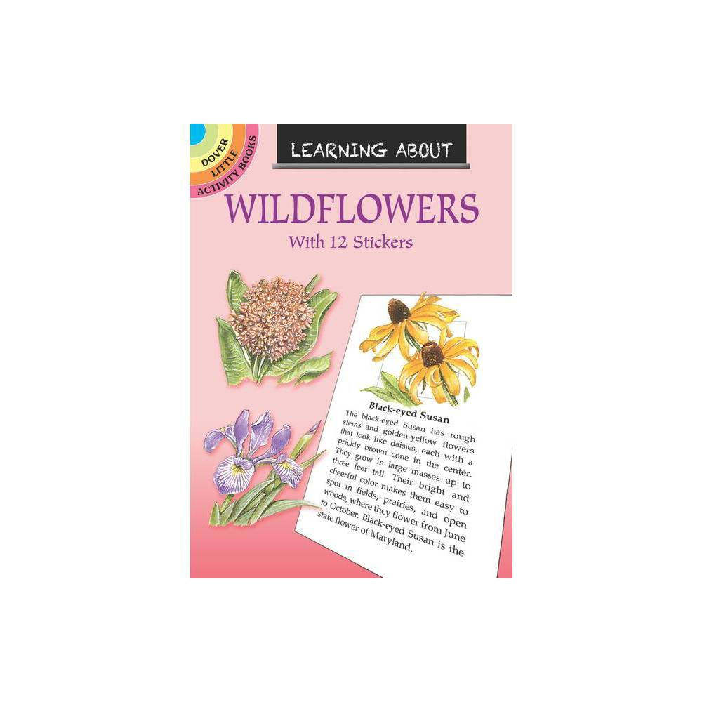 Learning About Wildflowers Dover Little Activity Books By Dot Barlowe Paperback
