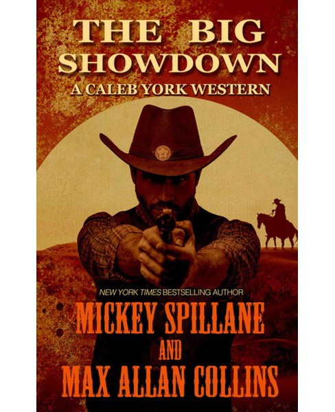 Big Showdown (Large Print) (Hardcover) (Mickey Spillane & Max Allan Collins) - image 1 of 1