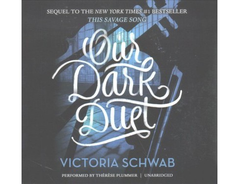 Our Dark Duet : Library Edition (Unabridged) (CD/Spoken Word) (Victoria Schwab) - image 1 of 1