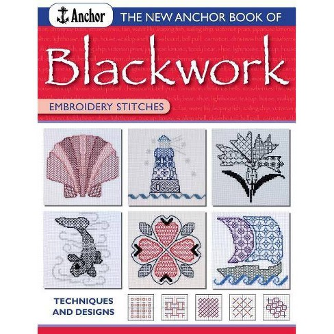 The New Anchor Book of Blackwork Embroidery Stitches - (Anchor Embroider Stitches) (Paperback) - image 1 of 1