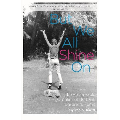 But We All Shine on - by  Paolo Hewitt (Paperback) - image 1 of 1