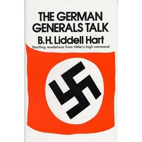 German Generals Talk - by  Basil H Hart (Paperback) - image 1 of 1