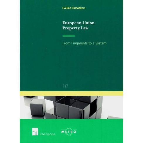 European Union Property Law - (IUS Commune Europaeum) by  Eveline Ramaekers (Paperback) - image 1 of 1