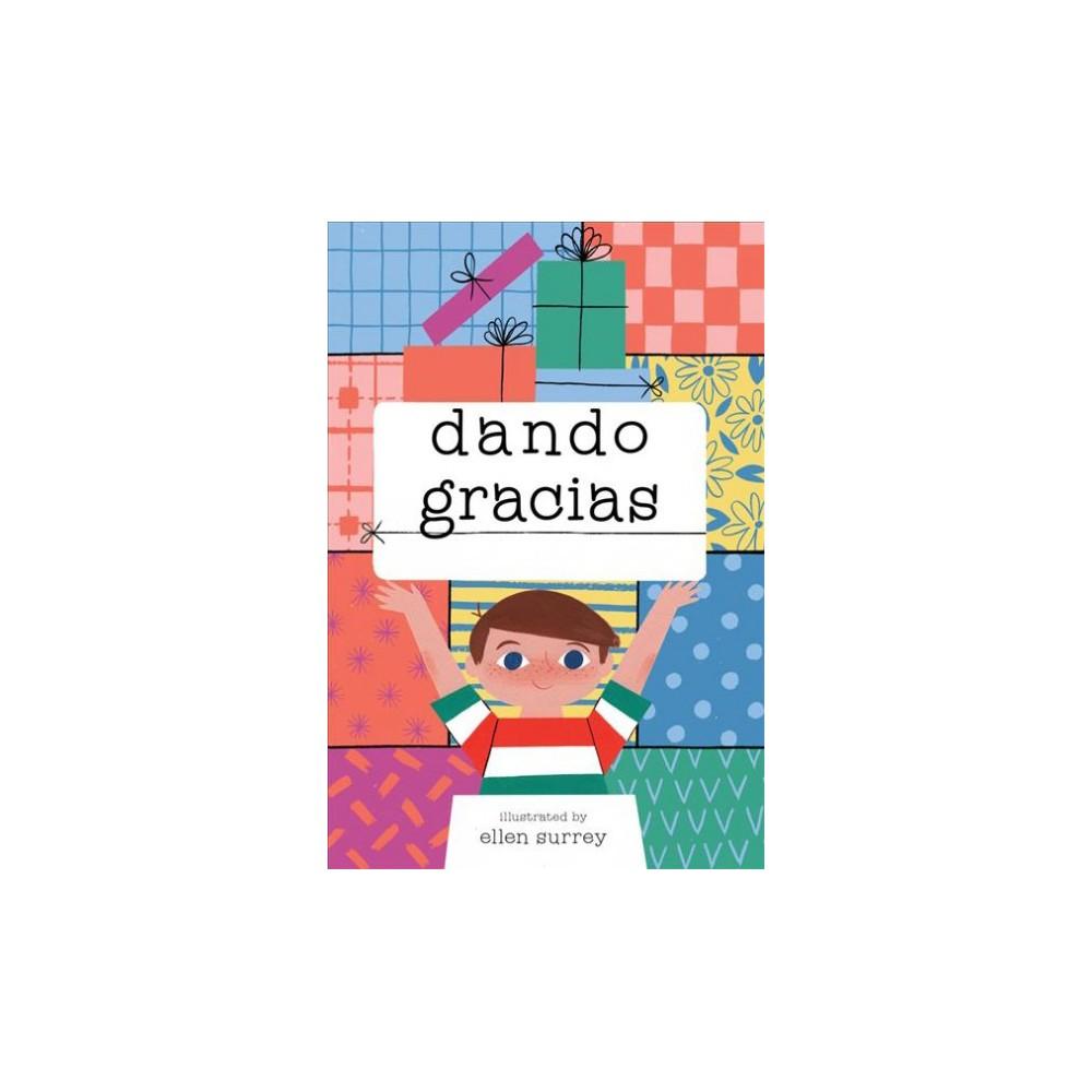 Dar las gracias - by Ellen Surrey (Hardcover)