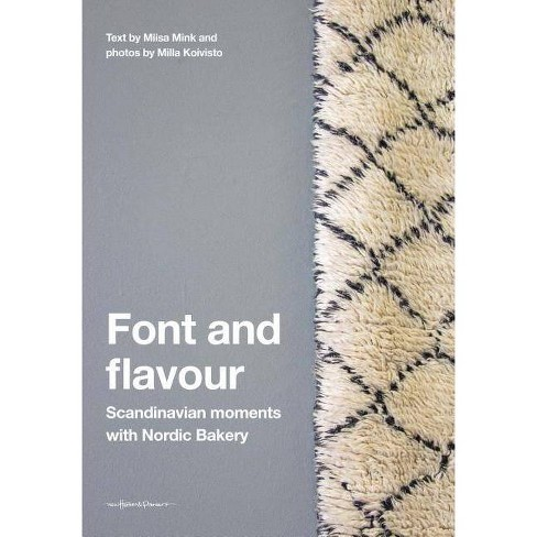 Font and Flavour - by  Miisa Mink (Hardcover) - image 1 of 1