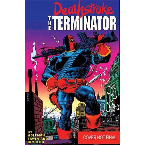 Deathstroke, the Terminator Vol. 1: Assassins - by  Marv Wolfman (Paperback) - image 1 of 1