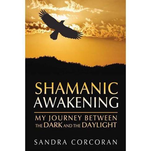 Shamanic Awakening - by  Sandra Corcoran (Paperback) - image 1 of 1