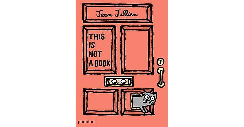 This Is Not a Book (Hardcover) (Jean Jullien) - image 1 of 1