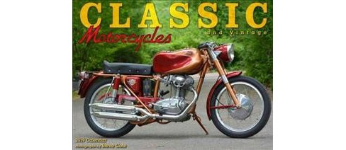 Classic and Vintage Motorcycles 2019 Calendar -  (Paperback) - image 1 of 1