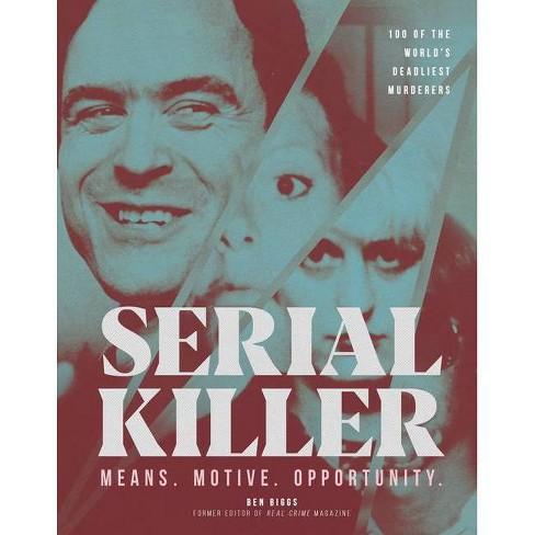 Serial Killer - by  Ben Biggs (Hardcover) - image 1 of 1
