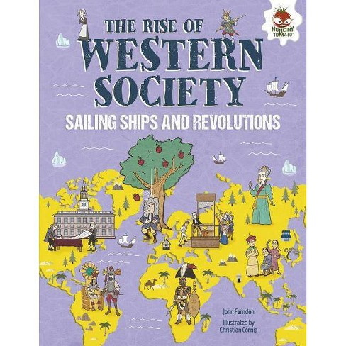 The Rise of Western Society - (Human History Timeline) by  John Farndon (Hardcover) - image 1 of 1