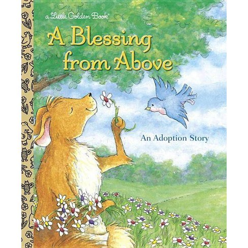 A Blessing from Above - (Little Golden Books (Random House)) by  Patti Henderson (Hardcover) - image 1 of 1