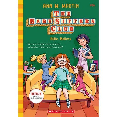Hello, Mallory (the Baby-Sitters Club #14), Volume 14 - by Ann M Martin (Paperback)