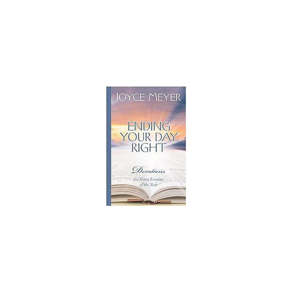 Ending Your Day Right ( Meyer, Joyce) (Hardcover) by Joyce Meyer