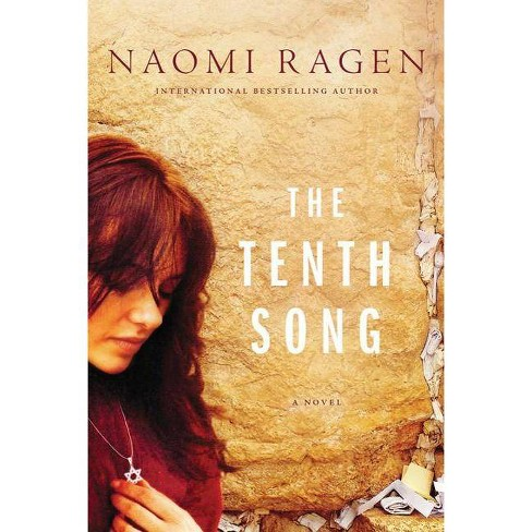 The Tenth Song - by  Naomi Ragen (Paperback) - image 1 of 1